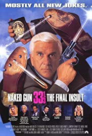Naked Gun 33 13 The Final Insult